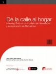 De la calle al hogar. Housing First como modelo de intervención y su aplicación en Barcelona - Versió castellà
