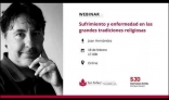 Webinar: Sufrimiento y enfermedad en las grandes tradiciones religiosas